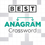Best Anagram Crossword: See if you can unscramble the letters to make words relating to a particular topic.