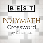 Best Polymath Crossword by Cincinnus: Challenging crossword puzzles to test the breadth and depth of your general knowledge.